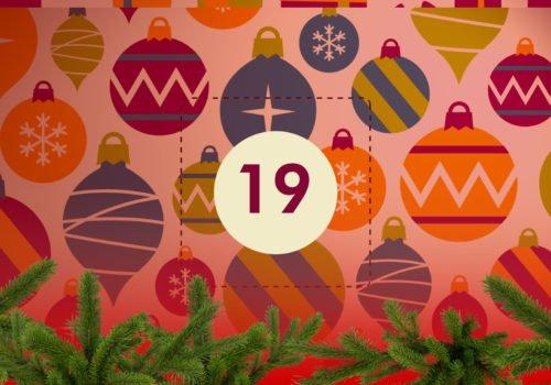 Grafik: Bunter Weihnachtsschmuck, in der Bildmitte die Zahl 19