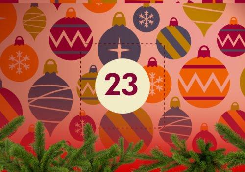 Grafik: Bunter Weihnachtsschmuck, in der Bildmitte die Zahl 23