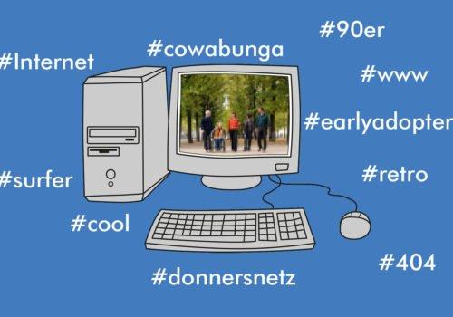 Zu sehen ist ein PC auf blauem Hintergrund. Es zeigt die Webseite der Stiftung. im Netz Daneben Hashtags Internet, Surfer, Cool, 404, Cowabunga, www
