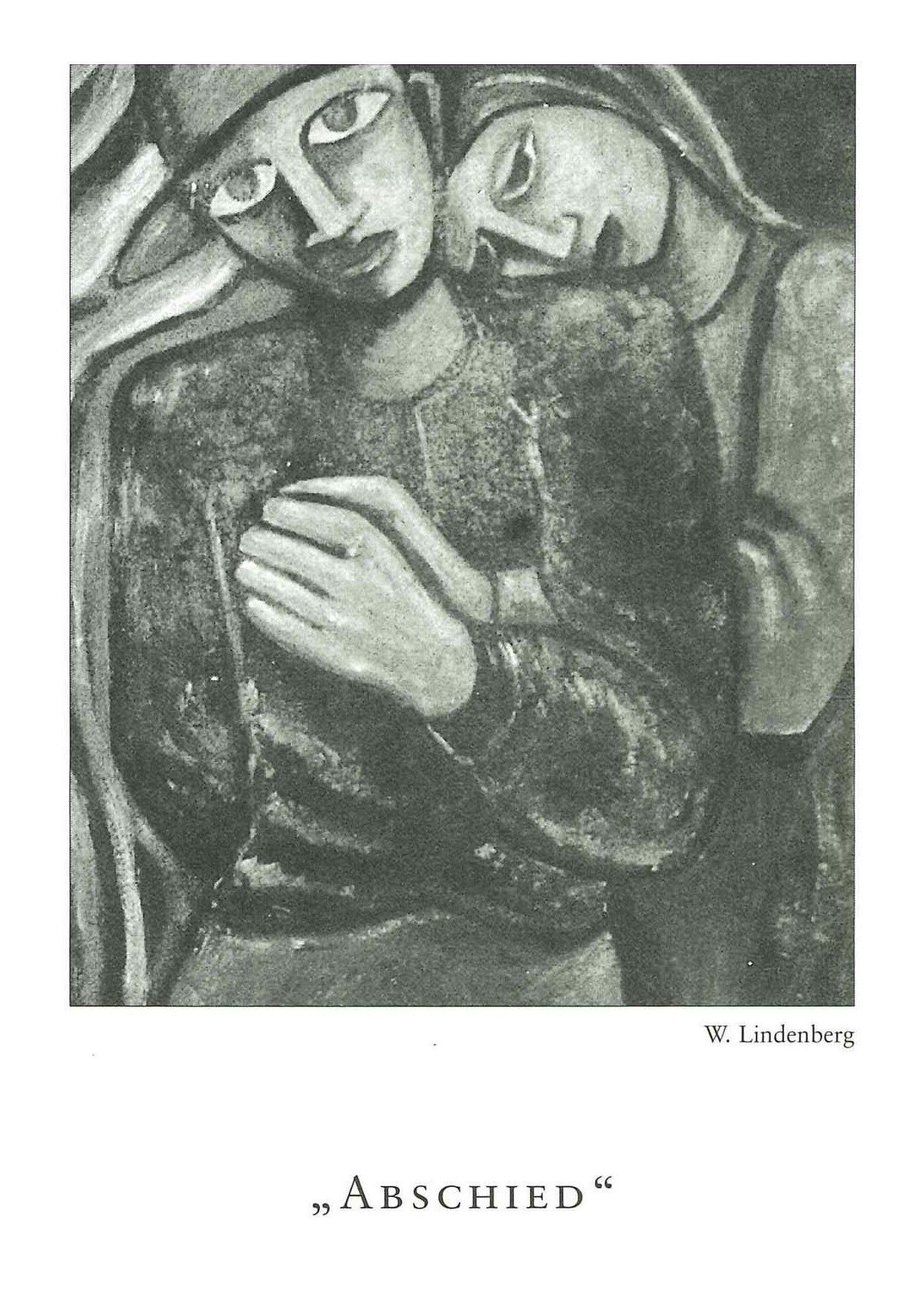 """Malerei in schwarz-weiß - eine Frau umarmt von hinten einen Mann. Darunter geschrieben W. Lindenberg und """"Abschied""""."""