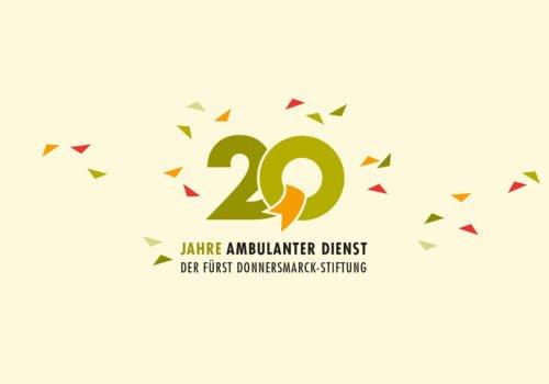 Logo: Eine grüne 20 auf cremefarbenem Hintergrund. Darunter: Jahre Ambulanter Dienst der Fürst Donnersmarck Stiftung. Drumherum viele orangene, grüne und rote Dreiecke.