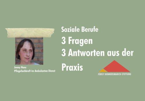 Ein Porträtfoto von Jenny Hans auf grünem Hintergrund, daneben das Stiftungslogo und der Schriftzug: Soziale Berufe 3 Fragen 3 Antworten aus der Praxis