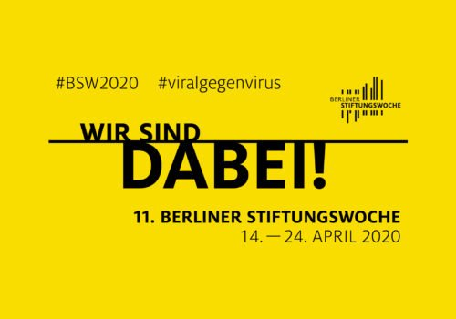 """Werbematerial der Stiftungswoche 2020: """"Wir sind dabei! 11. Berliner Stiftungswoche. #viralgegenvirus"""""""